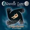 Éditions lui-même Loups-garous de Thiercelieux (fr) 01 ext Nouvelle Lune 3558380001454