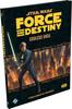 Fantasy Flight Games Star Wars Force and Destiny (en) Endless Vigil 9781633442870