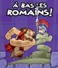 Éditions lui-même À bas les Romains! (fr) 3558380023579
