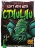 Indie Boards and Cards Don't Mess with Cthulhu (en) 792273251158