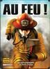 Kikigagne? Au Feu! 911 Pompiers (fr) 722301926185